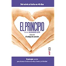 El principio (Spanish Edition) by Alex Loyd (2015-08-31)