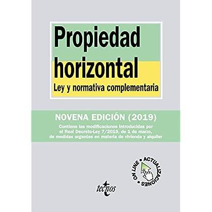 Propiedad horizontal: Ley y normativa complementaria
