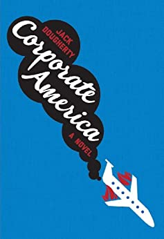 Corporate America (English Edition) von [Dougherty, Jack]