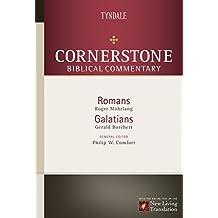 Romans, Galatians (Cornerstone Biblical Commentary Book 14)