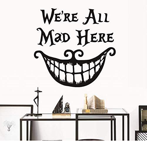 dekor Wandaufkleber Abziehbilder Wir Sind Alle Verrückt Hier Vinyl Zitate Aufkleber Lustige Lächeln Gesicht Großen Mund Decor 70 * 50 Cm ()