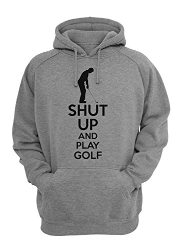 Shut Up and Play Golf Unisex Pullover Hoodie X-Large -