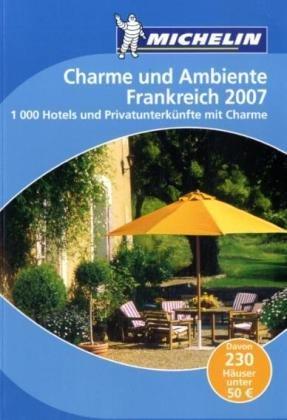 FRANKREICH : CHARME UND AMBIENTE 2007 (60062)