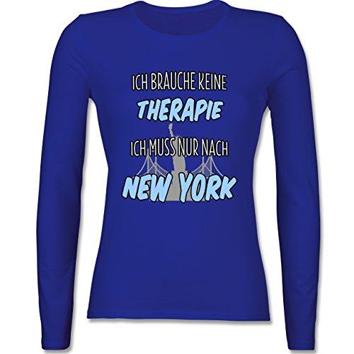 Städte - Ich brauche keine Therapie ich muss nur nach New York - tailliertes Longsleeve / langärmeliges T-Shirt für Damen Royalblau