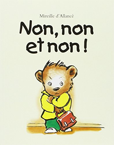 Non, non et non ! par Mireille d' Allancé