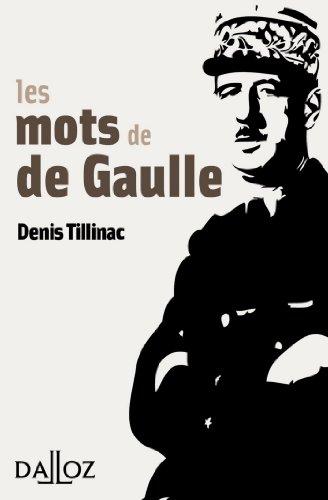 Les mots de de Gaulle (À savoir)
