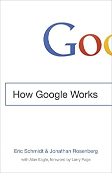 How Google Works (English Edition) di [Schmidt, Eric]