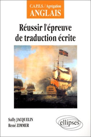 Russir l'epreuve de traduction ecrite de Jacquelin. Sally (2000) Broch