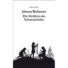Johanna Beckmann: Die Meisterin des Scherenschnitts