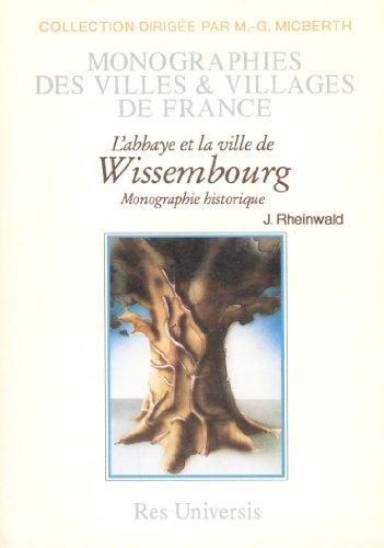 Wissembourg l'Abbaye et la Ville de par J. Rheinwald