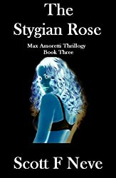 The Stygian Rose (Max Amoretti Thrillogy Book 3) (English Edition)