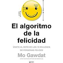 El algoritmo de la felicidad: Únete al reto de los 10 millones de personas felices