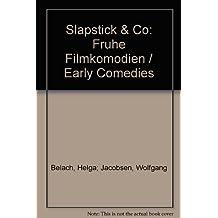 Slapstick & Co: Fruhe Filmkomodien / Early Comedies