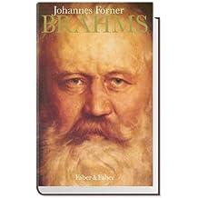 Brahms: Das Porträt eines Komponisten