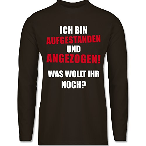 Sprüche - Ich bin aufgestanden und angezogen - Longsleeve / langärmeliges T-Shirt für Herren Braun