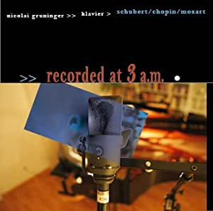 Nicolai Gruninger / recorded at 3 a.m.