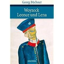 Woyzeck; Leonce und Lena: Lesefassung / Ein Lustspiel