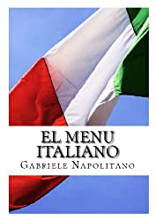 El Menu Italiano (Spanish Edition)
