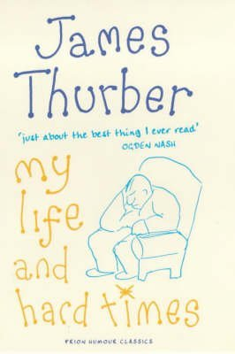 [(My Life and Hard Times)] [By (author) James Thurber ] published on (July, 2000)