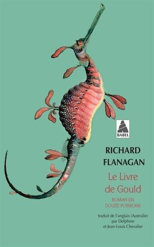 Le livre de Gould : Roman en douze poissons par Richard Flanagan