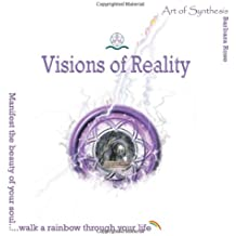 Visions of Reality: Art of Synthesis