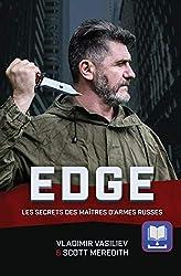 EDGE: Les Secrets des Maîtres D'armes Russes
