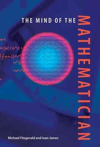 [The Mind of the Mathematician] (By: Michael Fitzgerald) [published: July, 2007]