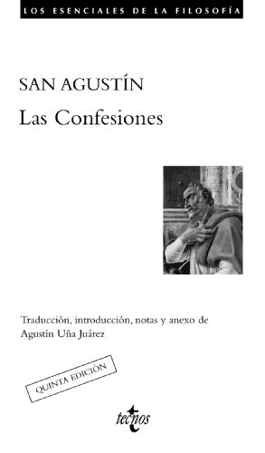 Las confesiones / The confessions (Los Esenciales De La Filosofía / the Essentials of Philosophy) por San Agustín