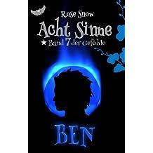 """Acht Sinne: Ben: (""""8-Sinne"""" Fantasy-Saga)"""