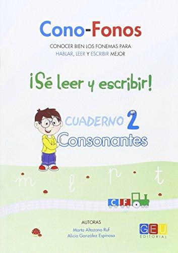 CONO-FONOS 3. ¡SE LEER Y ESCRIBIR! CUADERNO 2 por ALICIA; ALTOZANO RUF, MARTA GONZALEZ ESPINOSA