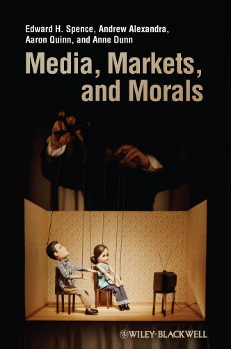 Media, Markets, and Morals (English Edition)