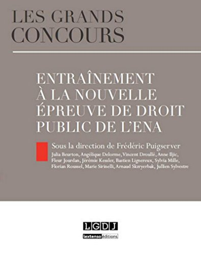 Entraînement à la nouvelle épreuve de droit public de l'ENA