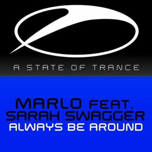 Always Be Around (MaRLo's Tech-Energy Remix)