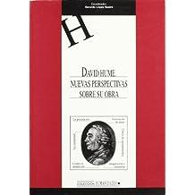 David Hume. Nuevas perspectivas sobre su obra. (HUMANIDADES)