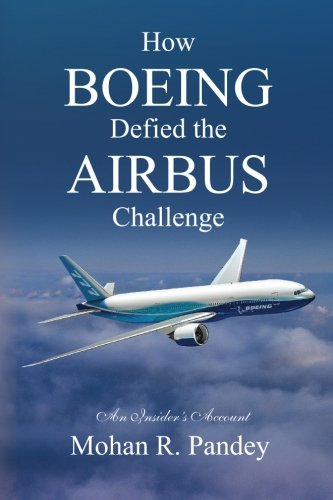 how-boeing-defied-the-airbus-challenge-an-insiders-account-english-edition