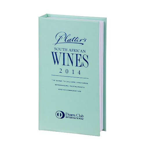 Platter's South African Wine Guide 2014 2014