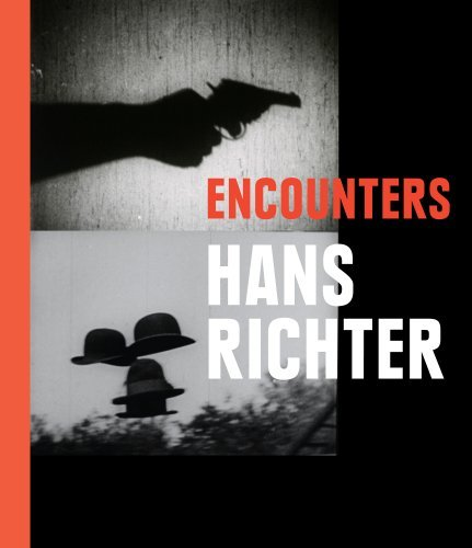 Hans Richter: Encounters by Timothy O. Benson (2013-05-31)