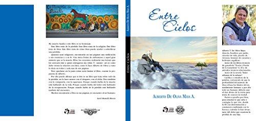 Entre Cielos por Alberto De Oliva Maya A