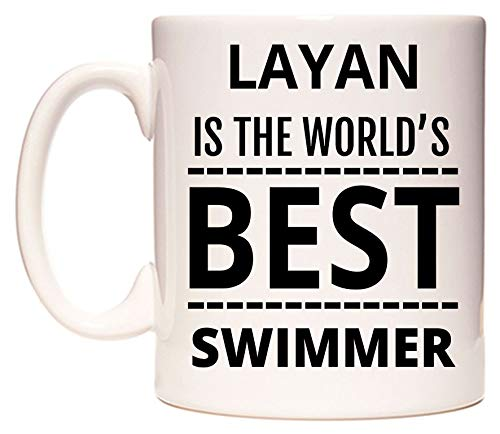 LAYAN Is The World's BEST Swimmer Taza por WeDoMugs