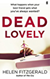 Dead Lovely (English Edition)