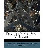 Devlet-I 'Alyeni A'f Ve Uvveti (Paperback)(Turkish) - Common