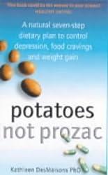 Potatoes Not Prozac by Kathleen Desmaisons (2001-03-05)
