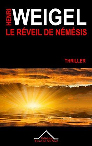 Le Réveil de Némésis: La trilogie de Némésis 2