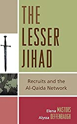 The Lesser Jihad: Recruits and the Al-Qaida Network
