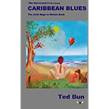 The Uncovered Policeman - Caribbean Blues: Volume 9 (Rags to Riches)