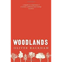 Woodlands by Rackham, Oliver New Edition (2012)