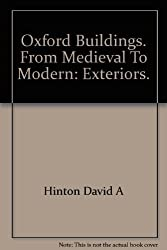 Oxford buildings from medieval to modern - exteriors