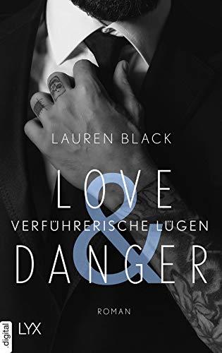 Love & Danger - Verführerische Lügen (Mafia-Serie 1) von [Schwarz, Olivia, Black, Lauren]