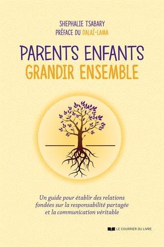 Parents, enfants : grandir ensemble