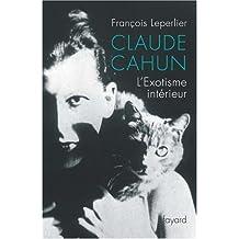 Claude Cahun : L'Exotisme intérieur